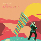 Boogat's Neo-Reconquista is out now
